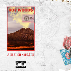 Russian Cream (Single) - Roy Woods