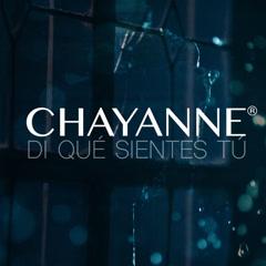 Di Qué Sientes Tú (Single) - Chayanne
