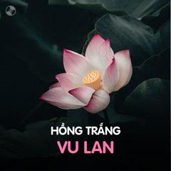 Bai hat Hồng Trắng Vu Lan