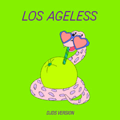 Los Ageless (DJDS Version)