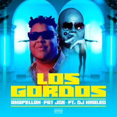Los Gordos (Single) - Akapellah, Fat Joe