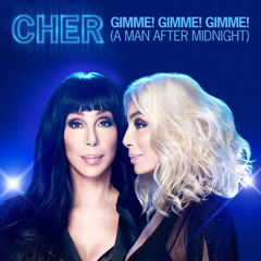 Gimme! Gimme! Gimme! (A Man After Midnight) (Extended Mix) - Cher