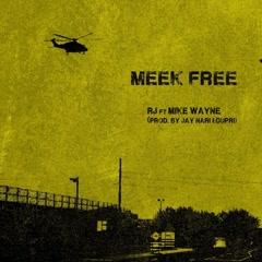 Meek Free (Single) - RJmrLA