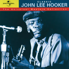 Classic John Lee Hooker - The Universal Masters Collection