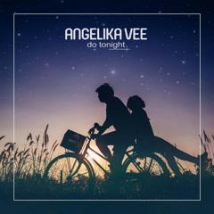 Do Tonight (Single) - Angelika Vee