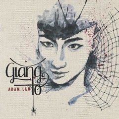 Giăng Tơ (Cover) (Single) - Adam Lâm
