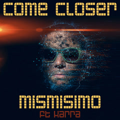 Come Closer (Single)