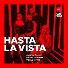 Hasta La Vista (Single) - Luan Santana, Pabllo Vittar, Simone & Simaria