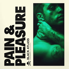 Pain And Pleasure (Single) - Black Atlass