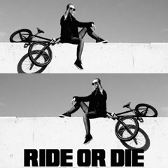 Ride Or Die (Single)