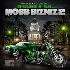 Mobb Bizniz 2 - C-Dubb, S.B.