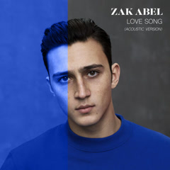 Love Song (Acoustic Version) - Zak Abel
