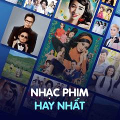 Nhạc Phim Việt Nam Hay Nhất