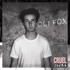 Cruel (Single) - Oli Fox