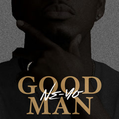 Good Man (Single) - Ne-Yo