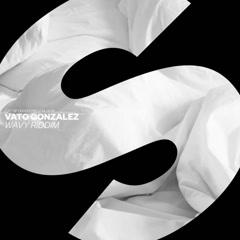 Wavy Riddim (Single) - Vato Gonzalez