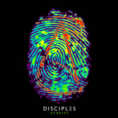 Atheist (Single) - Disciples