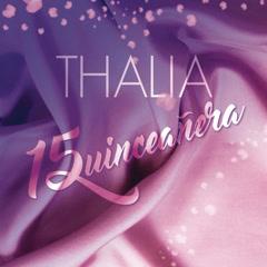 Quinceanẽra (Single) - Thalía