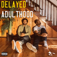 Delayed Adulthood - Watch The Duck