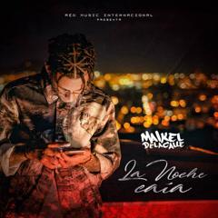 La Noche Caía (Single)