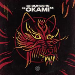 Ōkami (Single) - Blinders