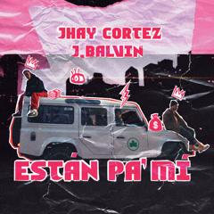 Están Pa' Mí (Single)