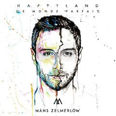 Happyland (Ce Monde Parfait) (Single)