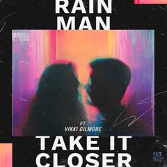 Take It Closer (Single)