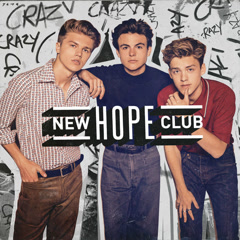 Crazy (Single) - New Hope Club