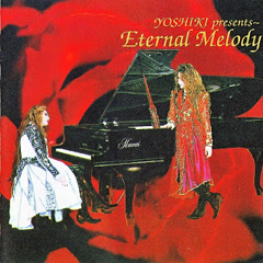 Eternal Melody CD1 - YOSHIKI