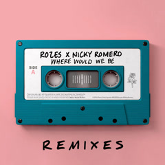 Where Would We Be (Remixes, Vol. 2)