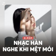 Nhạc Hàn Nghe Khi Mệt Mỏi - Various Artists