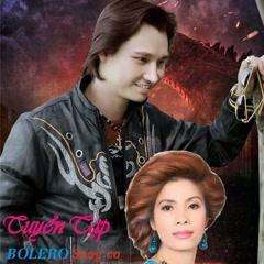 Tuyển Tập Song Ca Bolero - Gia Hy, Trịnh Thanh Thảo