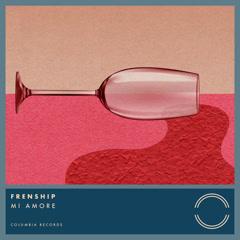MI Amore (Single) - Frenship