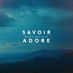 Black and Blue (Single) - Savoir Adore