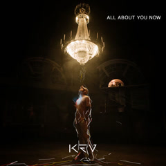 All About You Now (Single) - Kev