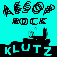 Klutz (Single) - Aesop Rock
