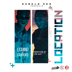 Location (Single) - Lyanno, Farruko