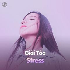 Giải Tỏa Stress - Various Artists