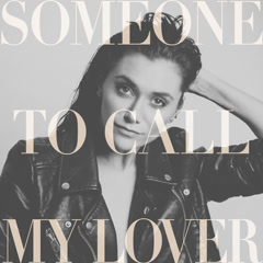 Someone To Call My Lover (Single)