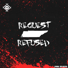 Request Refused (Single)