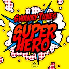 Superhero (Single) - Swanky Tunes