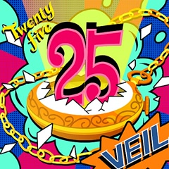 25 (Twenty Five) (Single) - V.E.I.L
