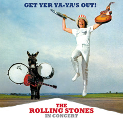 Get Yer Ya-Ya's Out! The Rolling Stones In Concert - The Rolling Stones