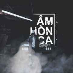 Âm Hồn Ca (Single) - Phước DKNY
