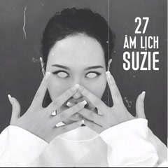 27 Âm Lịch (Single) - Suzie