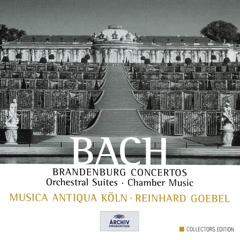 Bach: Brandenburg Concertos; Orchestral Suites; Chamber Music
