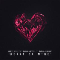 Heart Of Mine (Paolo Ortelli & Max Mylian Edit) - Chris Willis, Marco Farouk, Paolo Ortelli