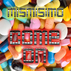 Come On (Single) - Mismisimo