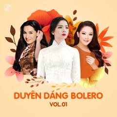 Duyên Dáng Bolero Vol 1 - Như Quỳnh, Phi Nhung, Lệ Quyên
